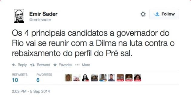 """Emir Sader on Twitter- """"Os 4 principais candidatos a governador do Rio vai se reunir com a Dilma na luta contra o rebaixamento do perfil do Pré sal."""""""