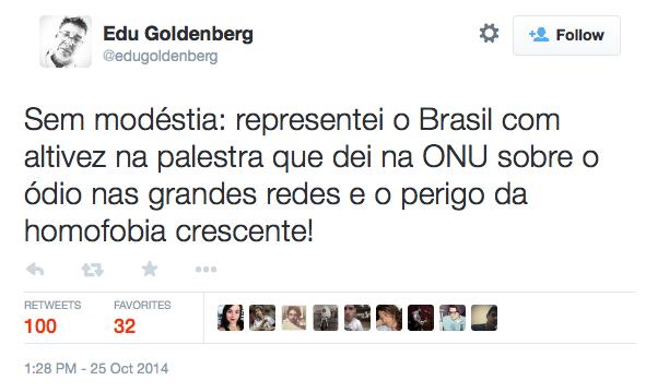 Edu Goldenberg on Twitter Sem modéstia representei o Brasil com altivez na palestra que dei na ONU sobre o ódio nas grandes redes e o perigo da homofobia crescente 2015 01 28 01 45 19