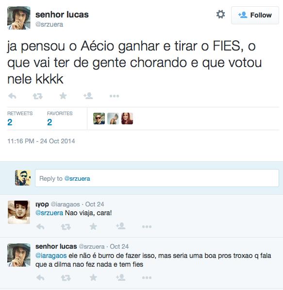 senhor_lucas_on_Twitter_ja_pensou_o_Aécio_ganhar_e_tirar_o_FIES,_o_que_vai_ter_de_gente_chorando_e_que_votou_nele_kkkk_-_2015-05-05_02.12.40