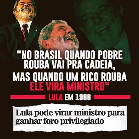 Lula sobre ladrões virarem ministros e quando ele vira ministro porque roubou
